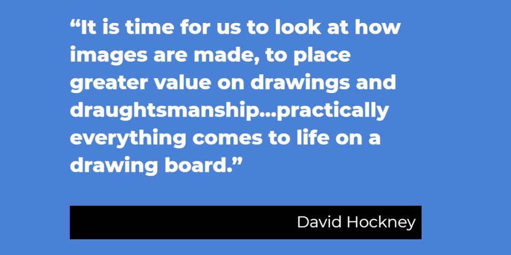 David Hockney quote on drawing